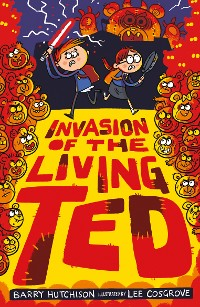Cover Invasion of the Living Ted