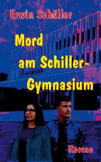 Cover Mord am Schiller-Gymnasium