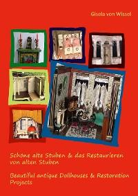 Cover Schöne alte Stuben & das Restaurieren von alten Stuben
