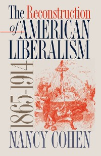 Cover The Reconstruction of American Liberalism, 1865-1914