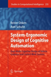Cover System-Ergonomic Design of Cognitive Automation