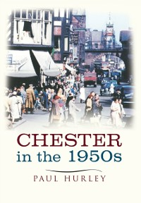 Cover Chester in the 1950s