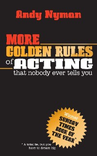 Cover More Golden Rules of Acting