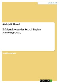 Cover Erfolgsfaktoren des Search Engine Marketing (SEM)