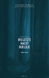 Cover Die letzte Nacht der Lilie