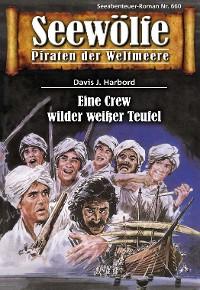 Cover Seewölfe - Piraten der Weltmeere 660