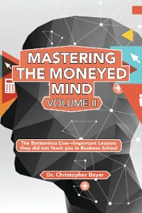 Cover Mastering the Moneyed Mind, Volume II