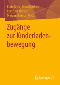 Cover Zugänge zur Kinderladenbewegung