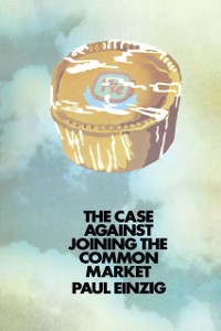 Cover Case against Joining the Common Market