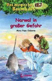 Cover Das magische Baumhaus 57 - Narwal in großer Gefahr