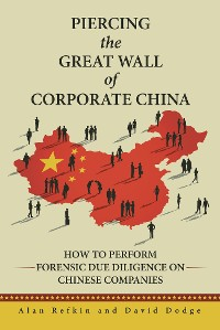 Cover Piercing the Great Wall of Corporate China
