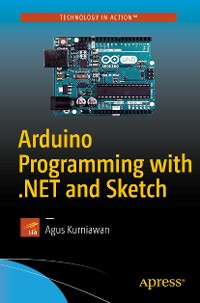 Cover Arduino Programming with .NET and Sketch