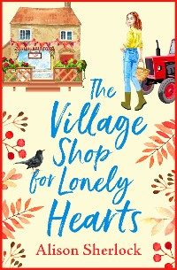 Cover The Village Shop for Lonely Hearts