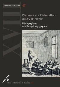 Cover Discours sur l'éducation au XVIIIe siècle