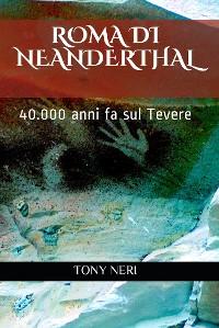 Cover Roma di Neanderthal