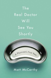 Cover Real Doctor Will See You Shortly