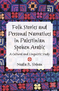 Cover Folk Stories and Personal Narratives in Palestinian Spoken Arabic
