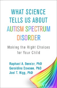 Cover What Science Tells Us about Autism Spectrum Disorder