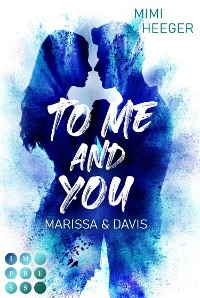 Cover To Me and You. Marissa & Davis (Secret-Reihe)
