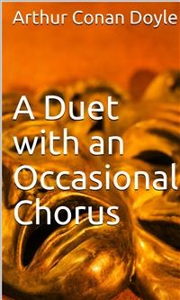 Cover A Duet with an Occasional Chorus