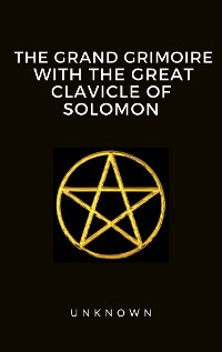 Cover The Grand Grimoire with the Great Clavicle of Solomon
