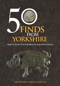Cover 50 Finds From Yorkshire