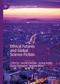 Cover Ethical Futures and Global Science Fiction