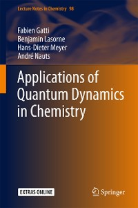 Cover Applications of Quantum Dynamics in Chemistry
