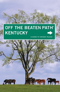 Cover Kentucky Off the Beaten Path®