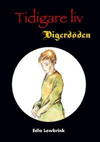 Cover Tidigare liv Digerdöden
