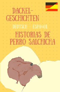 Cover Dackelgeschichten / Historias de Perro Salchicha