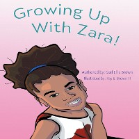 Cover Growing Up With Zara!