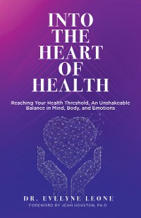 Cover Into the Heart of Health