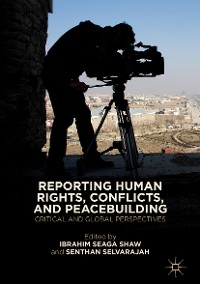 Cover Reporting Human Rights, Conflicts, and Peacebuilding