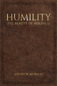 Cover Humility, the Beauty of Holiness