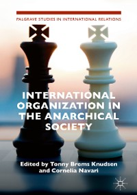 Cover International Organization in the Anarchical Society