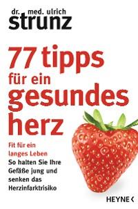 Cover 77 Tipps für ein gesundes Herz