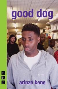 Cover good dog (NHB Modern Plays)