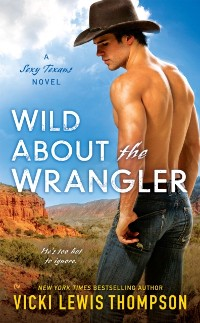 Cover Wild About the Wrangler