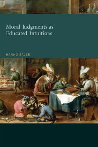 Cover Moral Judgments as Educated Intuitions