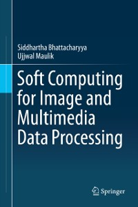 Cover Soft Computing for Image and Multimedia Data Processing