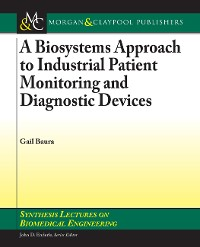 Cover A Biosystems Approach to Industrial Patient Monitoring and Diagnostic Devices