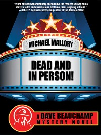Cover Dead and in Person! A David Beauchamp Mystery