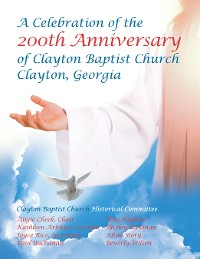Cover Celebration of the 200Th Anniversary of Clayton Baptist Church, Clayton, Georgia