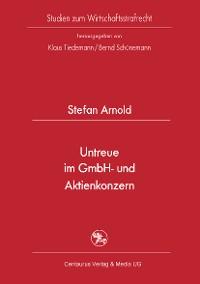 Cover Untreue im GmbH- und Aktienkonzern