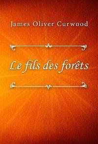 Cover Le fils des forêts
