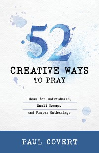 Cover 52 Creative Ways to Pray