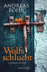 Cover Wolfsschlucht