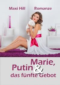 Cover Marie, Putin und das fünfte Gebot