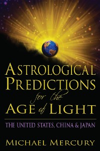 Cover Astrological Predictions for the Age of Light